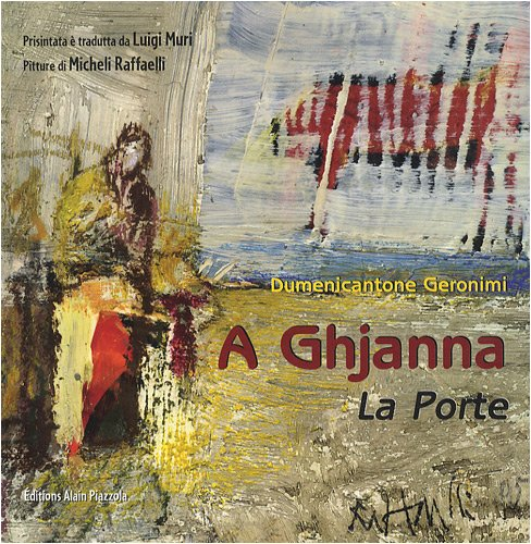 9782915410631: A Ghjanna (La Porte) : Edition bilingue fran�ais-corse