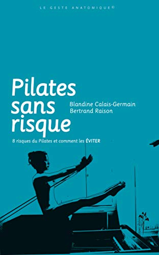 9782915418415: Pilates sans risque (French Edition)