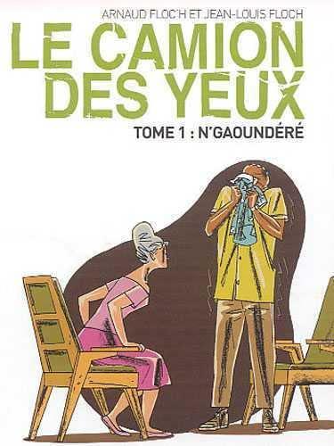 Le Camion des yeux [Cartonné] by Jean-Louis