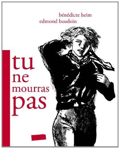 Tu ne mourras pas (French Edition)