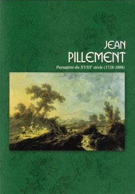 9782915444001: Jean Pillement, paysagiste du XVIIIe siècle (1728-1808)