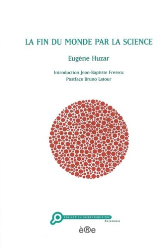 9782915453461: La fin du monde par la science (French Edition)