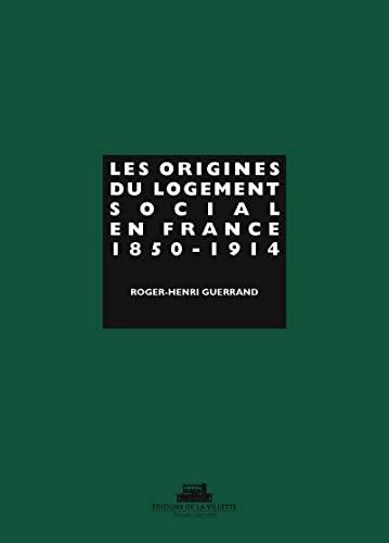 Origines du logement social en France: Guerrand, Roger-Henri