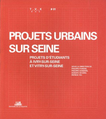 Projets urbains sur Seine: Collectif