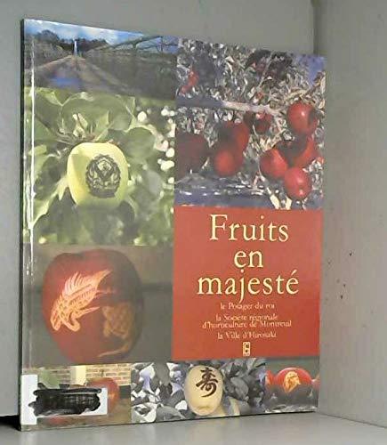 9782915474046: Fruits en majest� : Le Potager du Roi