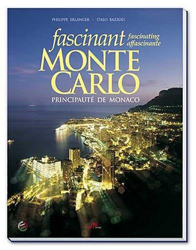 9782915482010: Fascinant Monte-Carlo, Monaco