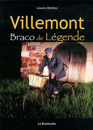 9782915484168: Villemont : Braco de L�gende