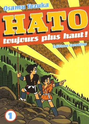 Hato Toujours plus haut !, Tome 1 (French Edition) (9782915492170) by Tezuka, Osamu