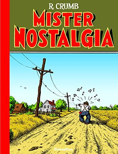 Mister Nostalgia (Solange): Robert Crumb