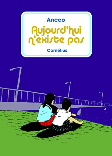 9782915492835: Aujourd'hui n'existe pas (French Edition)