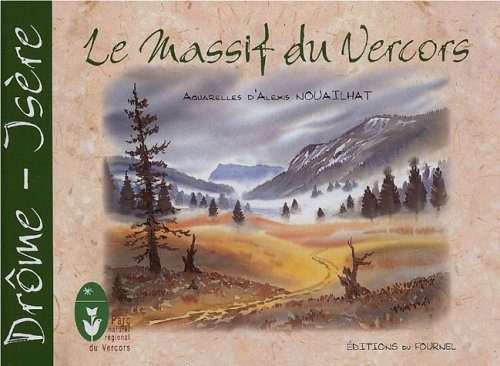 9782915493061: Le massif du Vercors (French Edition)