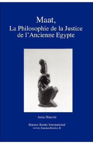 9782915495294: Maat, La Philosophie de la Justice de L'Ancienne Egypte (French Edition)