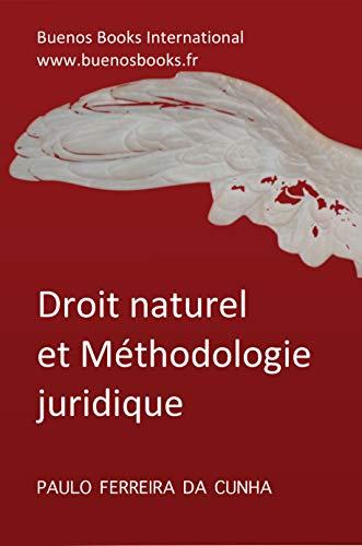 9782915495904: Droit Naturel et Methodologie Juridique (French Edition)