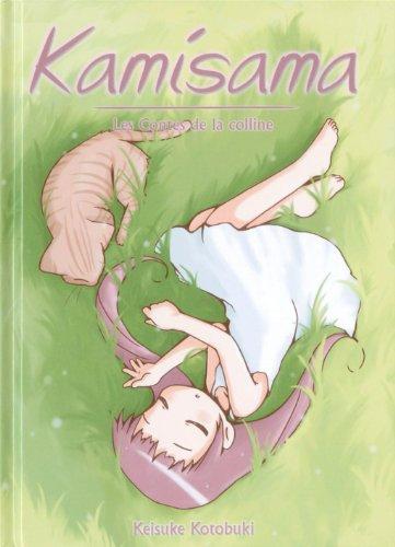 9782915513523: Kamisama, les contes de la colline Vol.2