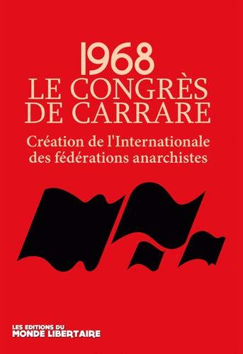 1968 le congres de Carrare creation de l'internationale des feder: Collectif