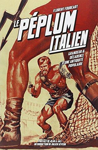 9782915517866: Peplum Italien (le) (1946-1966)