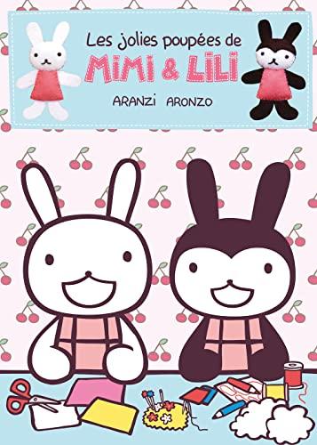 Jolies poupées de Mimi & Lili (Les): Aranzi Aronzo