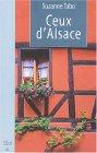 9782915521054: Ceux d'Alsace : Qui s'en soucie encore, Chronique d'une famille alsacienne