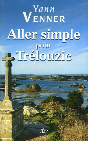 9782915521269: Aller simple pour Tr�louzic