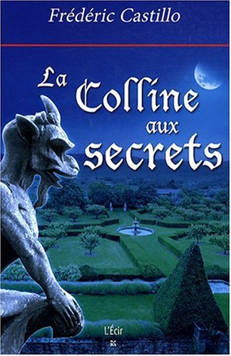 9782915521528: Colline aux secrets (la)
