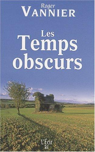 9782915521832: Temps Obscurs (les)