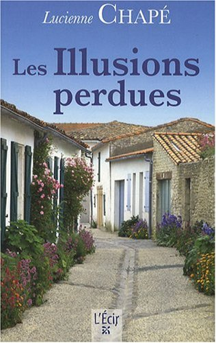 9782915521863: Les Illusions perdues (French Edition)