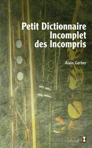 9782915528367: Petit dictionnaire incomplet des incompris (French Edition)