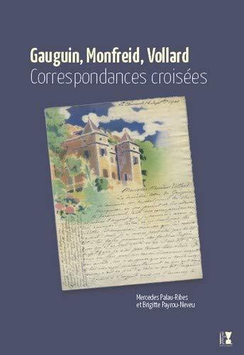 9782915528534: Gauguin, Monfreid, Vollard Correspondances Croisees