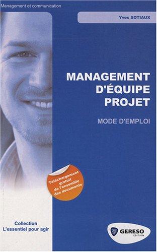 9782915530223: Management d'équipe de projet : Mode d'emploi
