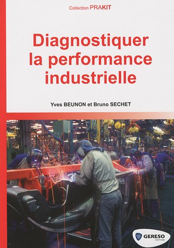 9782915530858: Diagnostiquer la performance industrielle (French Edition)