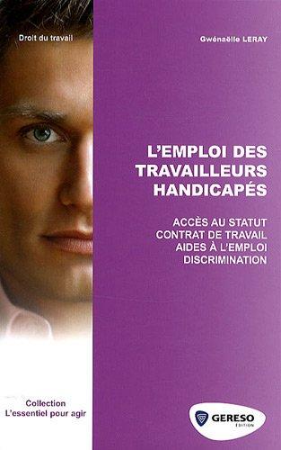 9782915530964: L'emploi des travailleurs handicapés (French Edition)