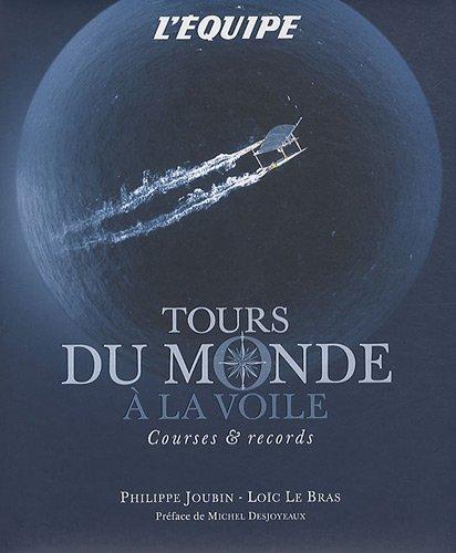 9782915535822: Tours du monde à la voile : Courses et records