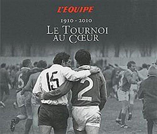 9782915535884: Le Tournoi au Coeur : 1910-2010