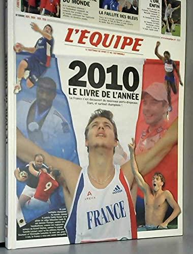 9782915535990: L'�quipe, le livre de l'ann�e 2010