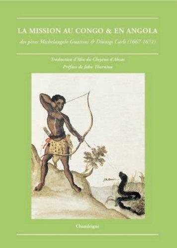 9782915540086: La mission au Kongo : Des pères Michelangelo Guattini et Dionigi Carli (1668)
