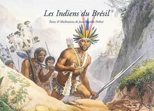 Indiens du Brésil Debret, Jean-baptiste