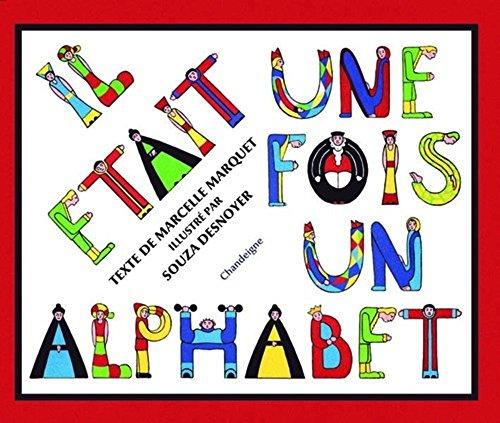 9782915540475: Il 'Tait Une Fois Un Alphabet (Série Lusitane)