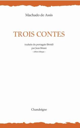 9782915540703: Trois contes : Edition bilingue fran�ais-portugais