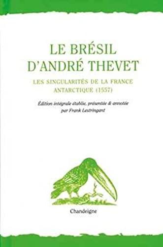 9782915540789: Le Brésil d'André Thevet (French Edition)