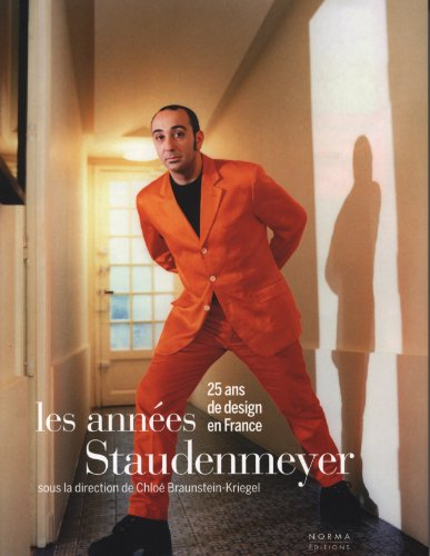 9782915542257: Les années Staudenmeyer: 25 ans de design en France (French Edition)
