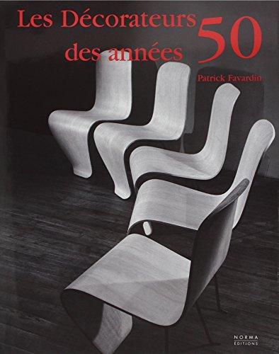 DECORATEURS DES ANNEES 50 -LES-: FAVARDIN PATRICK