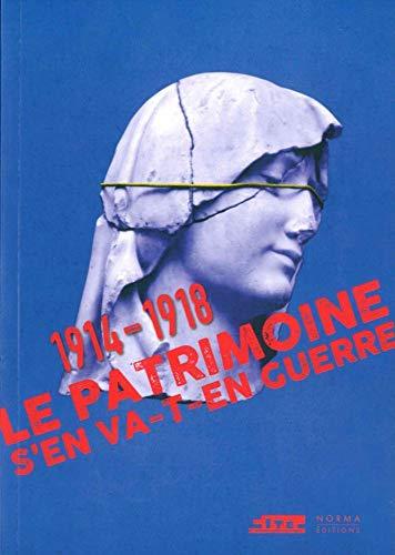 PATRIMOINE S EN VA T EN GUERRE -LE- 1914: YOUNES CHRIS