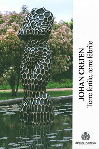 JOHAN CRETEN TERRE FERTILE TERRE FEBRILE: MORINEAU C/DE CROIX