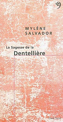 9782915543308: La Sagesse de la Dentellière (French Edition)