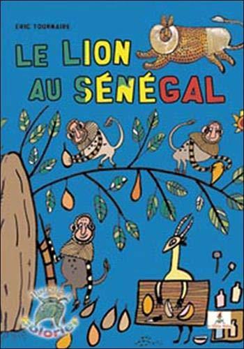 9782915546385: Le lion au Sénégal
