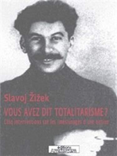 9782915547023: Vous avez dit totalitarisme ? : Cinq interventions sur les (m�s)usages d'une notion