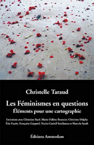 9782915547078: Les féminismes en questions : Eléments pour une cartographie