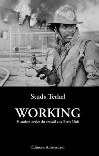 9782915547184: Working : Histoires orales du travail aux Etats-Unis