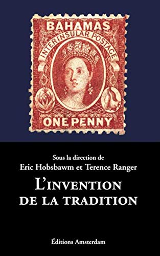 L'invention de la tradition (2915547203) by Eric Hobsbawm, Terence Ranger