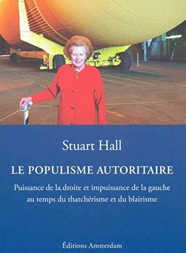 POPULISME AUTORITAIRE -LE-: HALL STUART
